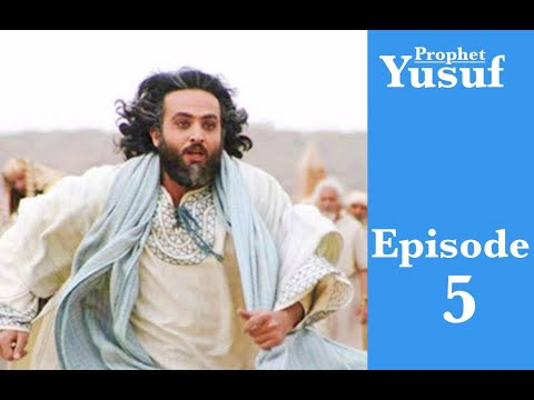 Prophet Yusuf Movie Arabic Language Episode 5