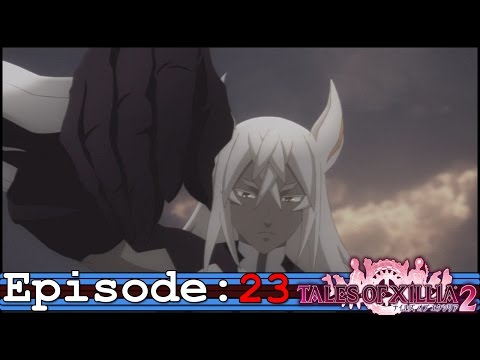 Tales Of Xillia 2 Ep 23: Verdict Reached -The Seeker Appears-