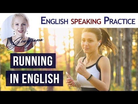 #026 Running in English | English Speaking Practice