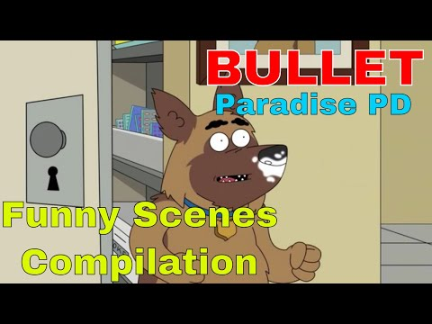 Paradise PD Bullet Funny Scenes Compilation | Bullet from Paradise PD Netflix HD