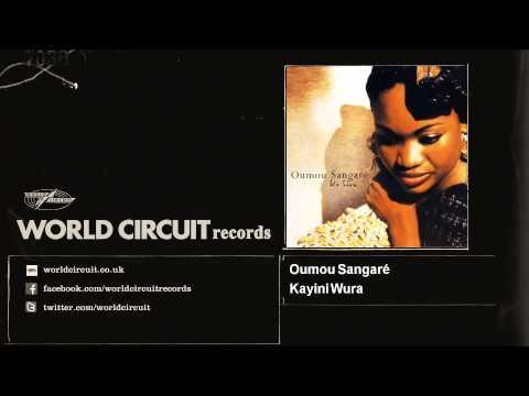 Oumou Sangaré - Kayini Wura