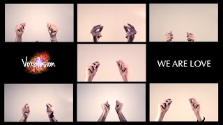video We Are Love Voxplosion
