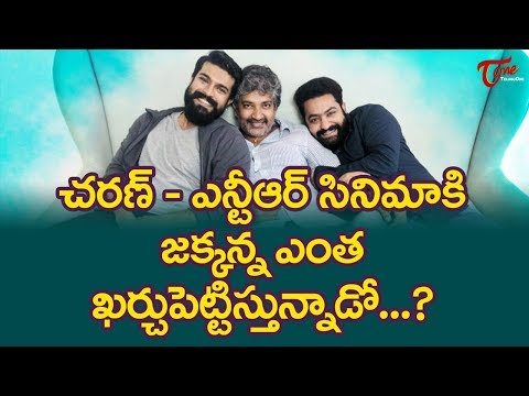 Huge Budget for Jr NTR, Ram Charan, Rajamouli Multistarrer Movie !