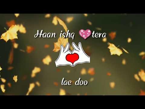 Lae Dooba - Aiyaary WhatsApp status video.