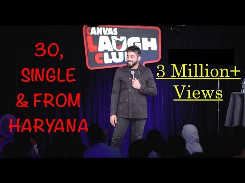 30, Single amp From Haryana Part 1 - Standup Comedy by Vijay Yadav