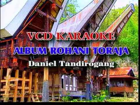 Daniel Tandirogan - Inang Puang Umpoissani Lagu Rohani Toraja