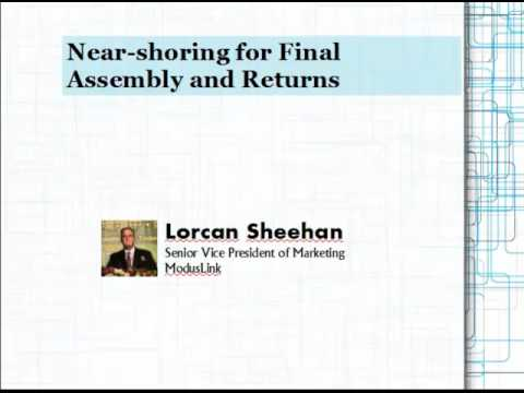 Near-shoring for Final Assembly and Returns