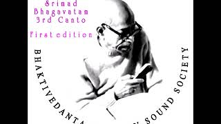 Srimad Bhagavatam 3rd Canto chapters 25 TO 27 first Printing audio book