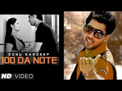 Sonu Sandeep: 100 Da Note Full Video Song