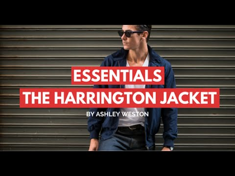 The Harrington Jacket - Men's Wardrobe Essentials