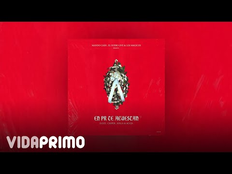 D.OZi, Casper, Solla, Aguja - En Pr Te Acuestan [Official Audio]