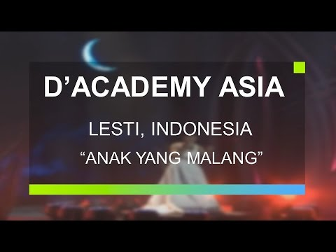 Lesti, Indonesia - Anak Yang Malang (D'Academy Asia Top 6)