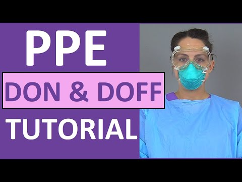 PPE Training Video: Donning and Doffing PPE Nursing Skill