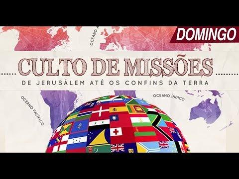 Culto de Missões - 10/02/2019