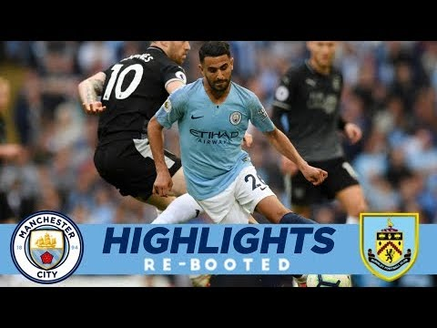 Video: City 5 - 0 Burnley | MAHREZ STUNNER | HIGHLIGHTS RE-BOOTED