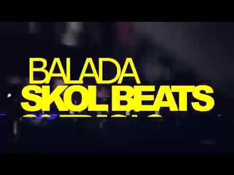 BALADA SKOL BEATS 2 EDIT EM TAQUARAL