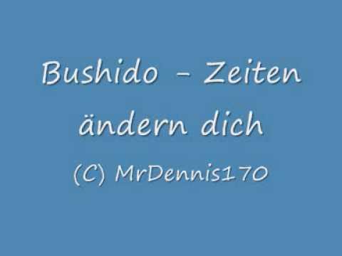 Bushido - Zeiten ändern dich