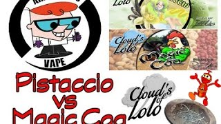Pistaccio VS Magic Coq Cloud's of Lolo par Arno None's Vap