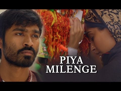 Piya Milenge (Official Song)