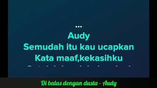 Video Di Balas Dengan Dusta - Audy | Karaoke MP3, 3GP, MP4, WEBM, AVI, FLV Juni 2018