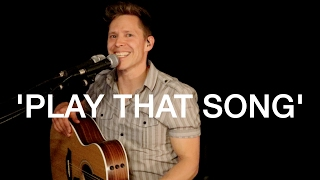 PLAY THAT SONG - Train - (Acoustic Looper Cover)