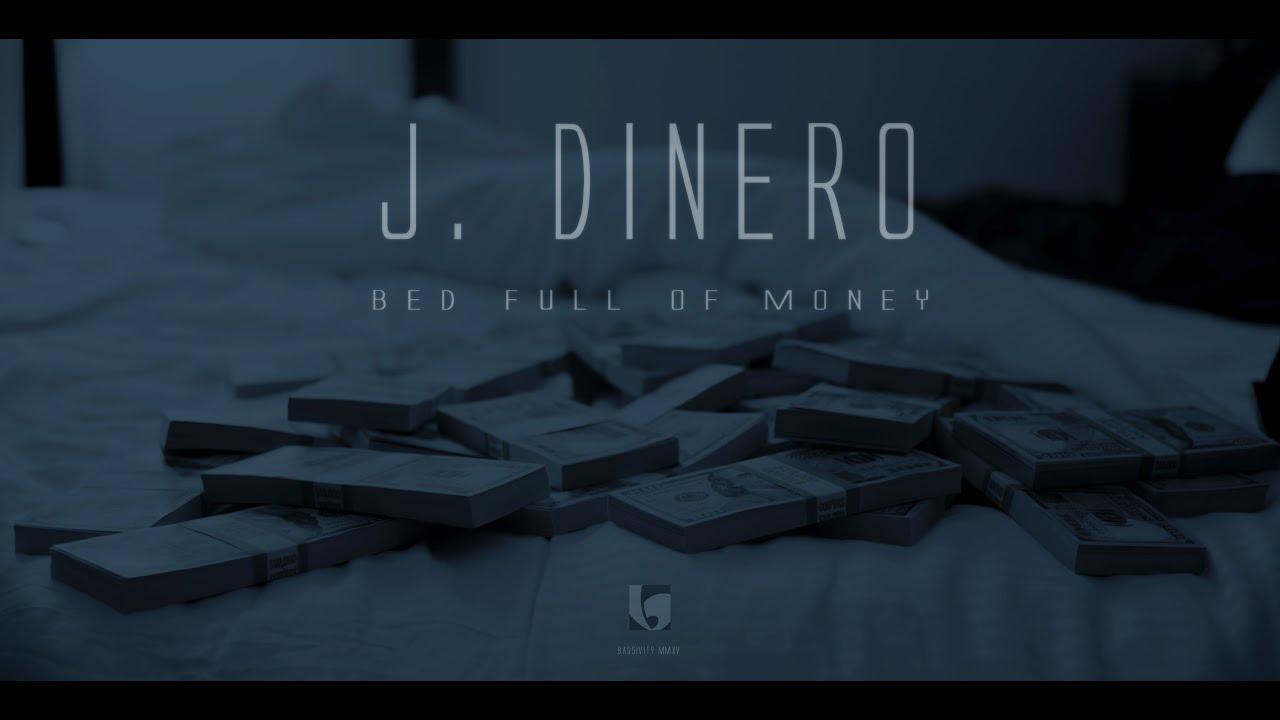 J. Dinero – Bed full of money