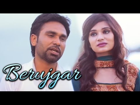 Berujgar Punjabi Song | Sung By :- Babbu Bazidpuria | New Punjabi Song HD | Punjabi Romantic Song