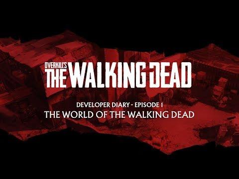 OVERKILL's The Walking Dead - Journal de développeurs #1 de Overkill's The Walking Dead