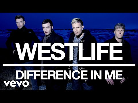 Westlife - Difference In Me (Official Video) - Thời lượng: 3 phút, 32 giây.