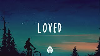 Alisa Turner ~ Loved (Lyrics)