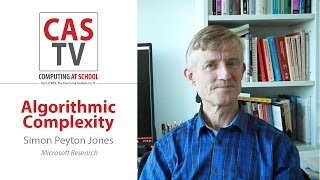 Simon Peyton Jones on algorithmic complexity