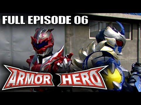 Armor Hero 06 - Official Full Episode (English Dubbing & Subtitle) (видео)