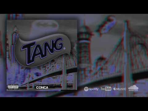 CONCA - TANG (Lyric Video)