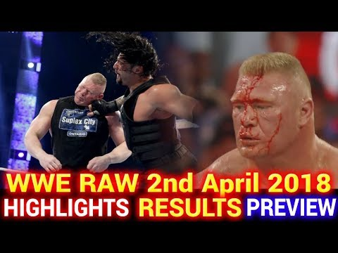 WWE Monday Night Raw 2nd April 2018 Hindi Highlights Preview - Brock Lesnar vs Roman Reigns Results