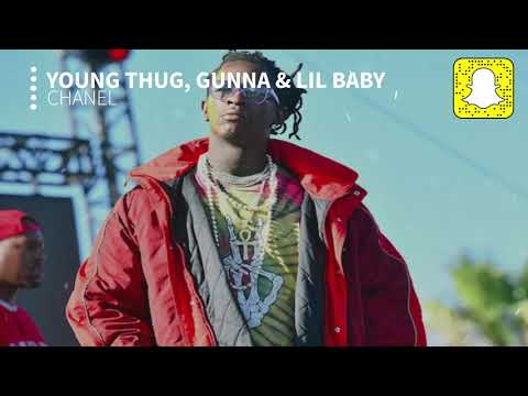 Young Thug - Chanel (Clean) Ft. Gunna & Lil Baby