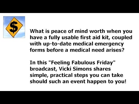 Peace of Mind: Having a Fully Usable First Aid Kit and Medical Emergency Forms