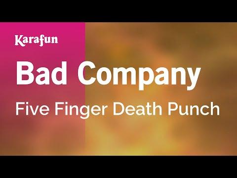 Video Karaoke Bad Company - Five Finger Death Punch * download in MP3, 3GP, MP4, WEBM, AVI, FLV January 2017