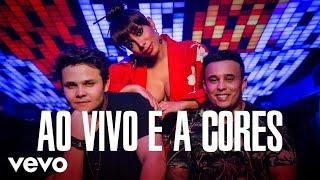 Matheus & Kauan, Anitta - Ao Vivo E A Cores ft. Anitta