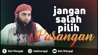 Video Video Singkat: Jangan Salah Pilih Pasangan - Ustadz Dr. Syafiq Riza Basalamah, MA MP3, 3GP, MP4, WEBM, AVI, FLV Oktober 2018