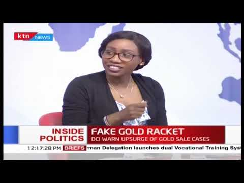 Inside Politics: DCI warns on upsurge of gold sale cases