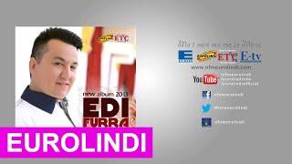 Edi Furra - Djalë e vajzë njesoj jan (LIVE) 2013