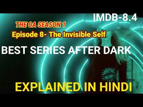 The OA season 1 episode 8 Explained In Hindi
