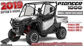6. 2019 Honda Pioneer 1000 Model Lineup Differences Explained | UTV Buyer's Guide + TALON Sport SxS!