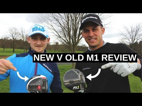 TAYLORMADE M1 NEW (2017) V OLD (2016) REVIEW