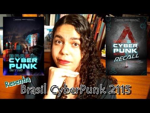 Resenha: Brasil Cyberpunk 2115 vol. 1 e 2, do Rodrigo Assis Mesquita