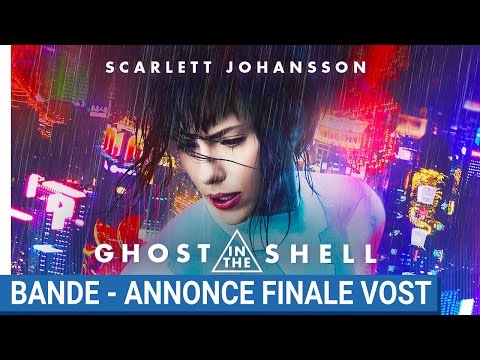 GHOST IN THE SHELL - Bande - Annonce Finale VOST