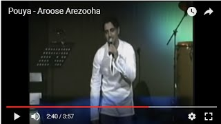 Aroose Arezooham Music Video Pouya