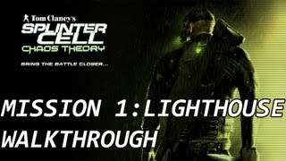 Splinter Cell Chaos Theory - Mission 1 Lighthouse Full