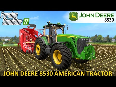 JD 8530 Farming simulator 17 v2.2