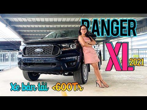 Ford Ranger XL 2021   Xe Bán Tải 2 Cầu Giá Rẻ   Gái Mê Xe
